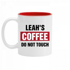 Leah's Coffee Do Not Touch