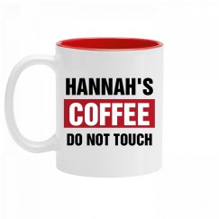 Hannah's Coffee Do Not Touch