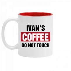 Ivan's Coffee Do Not Touch