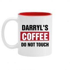 Darryl's Coffee Do Not Touch