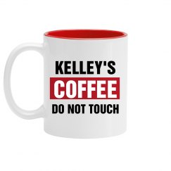 Kelley's Coffee Do Not Touch