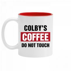 Colby's Coffee Do Not Touch