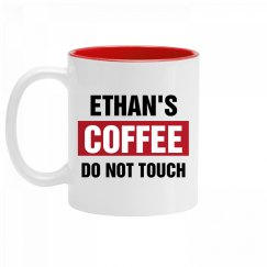 Ethan's Coffee Do Not Touch