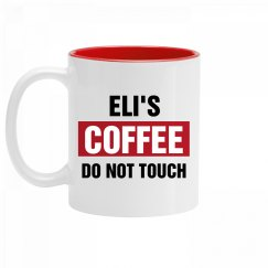 Eli's Coffee Do Not Touch