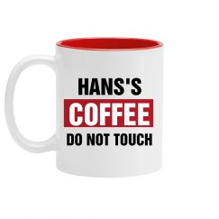 Hans's Coffee Do Not Touch