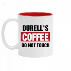 Durell's Coffee Do Not Touch