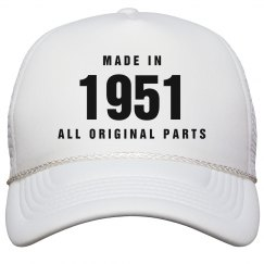 Made In 1951 Birthday Snapback