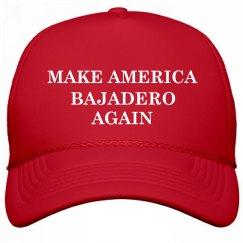 Make America Bajadero Again