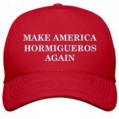 Make America Hormigueros Again