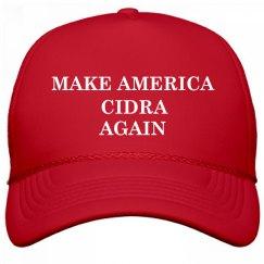 Make America Cidra Again