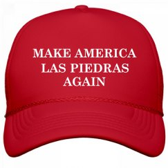 Make America Las Piedras Again