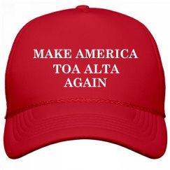 Make America Toa Alta Again