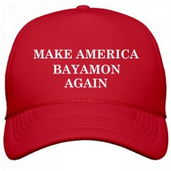 Make America Bayamon Again