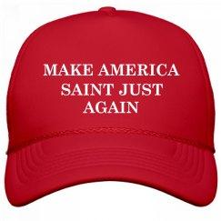 Make America Saint Just Again