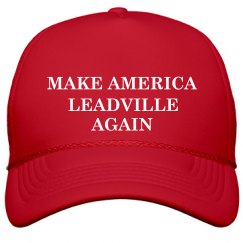 Make America Leadville Again