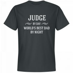 Judge By Day Best Dad By Night