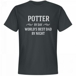 Potter By Day Best Dad By Night