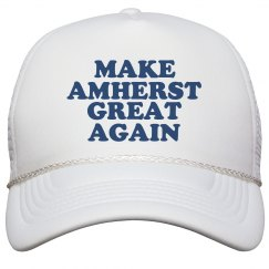 Make Amherst Great Again Hat