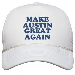 Make Austin Great Again Hat