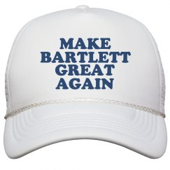 Make Bartlett Great Again Hat