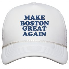 Make Boston Great Again Hat