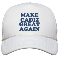 Make Cadiz Great Again Hat