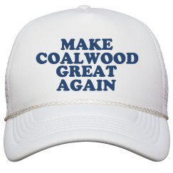 Make Coalwood Great Again Hat