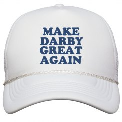 Make Darby Great Again Hat