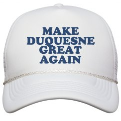 Make Duquesne Great Again Hat