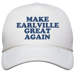 Make Earlville Great Again Hat