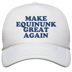Make Equinunk Great Again Hat