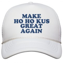 Make Ho Ho Kus Great Again Hat