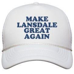 Make Lansdale Great Again Hat