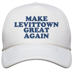 Make Levittown Great Again Hat