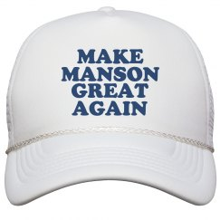 Make Manson Great Again Hat