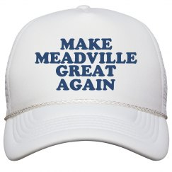 Make Meadville Great Again Hat
