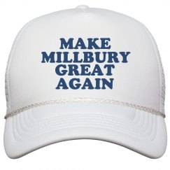 Make Millbury Great Again Hat