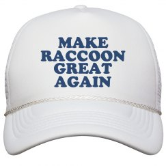 Make Raccoon Great Again Hat