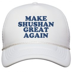 Make Shushan Great Again Hat