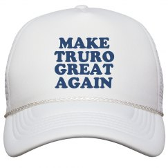 Make Truro Great Again Hat