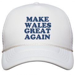Make Wales Great Again Hat