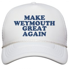 Make Weymouth Great Again Hat