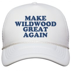 Make Wildwood Great Again Hat