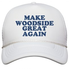 Make Woodside Great Again Hat