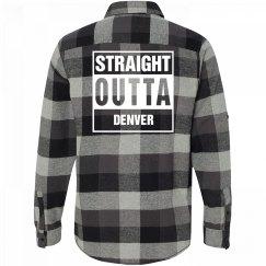 Straight Outta DENVER Flannel