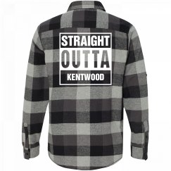 Straight Outta KENTWOOD Flannel