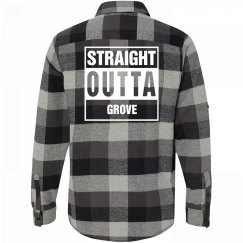 Straight Outta GROVE Flannel