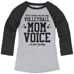 Funny Volleyball Mom Voice