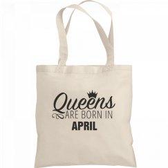 Birthday Queens Are Born In April