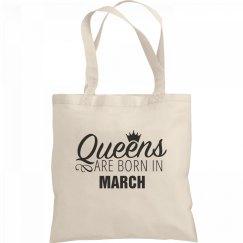 Birthday Queens Are Born In March